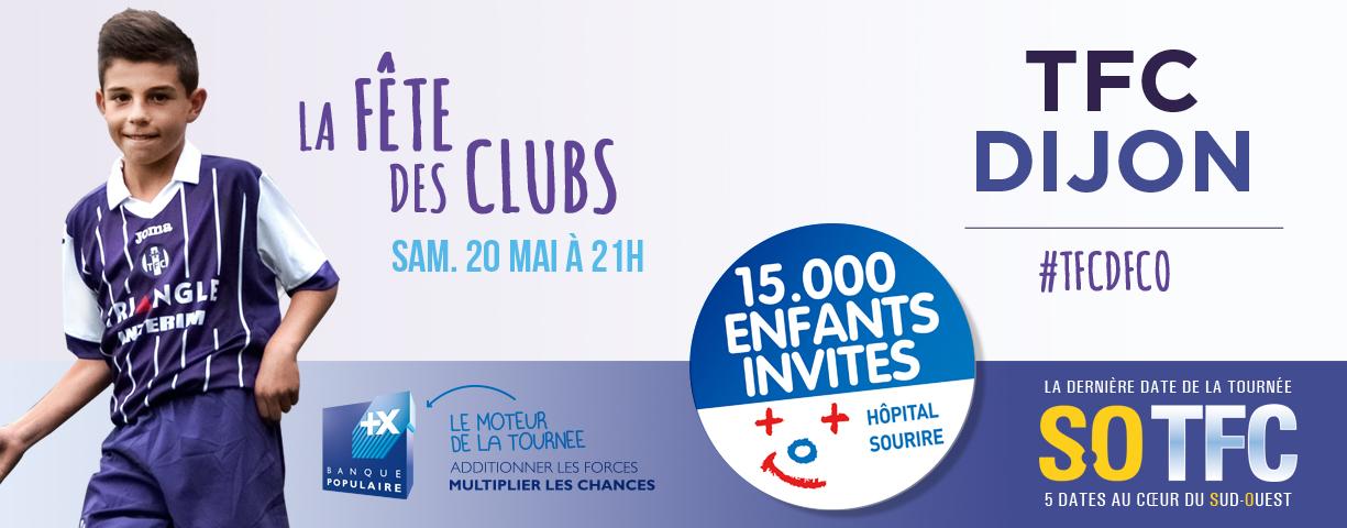 La Fête des Clubs pour TFC/Dijon   Le site officiel du Toulouse Football Club