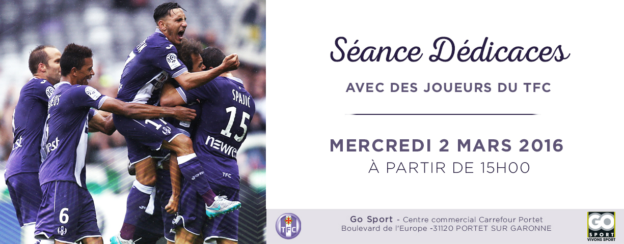 s ance de d dicaces chez go sport portet le site officiel du toulouse football club. Black Bedroom Furniture Sets. Home Design Ideas